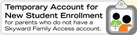 Temporary Account for New Student Enrollment